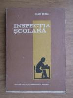 Anticariat: Ioan Jinga - Inspectia scoalara