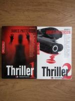 Anticariat: James Patterson - Thriller (2 volume)
