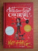 Matt Haig - Fetita care a salvat Craciunul