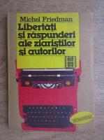 Michel Friedman - Libertati si raspunderi ale ziaristilor si autorilor
