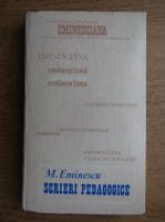 Anticariat: Mihai Eminescu - Scrieri pedagogice