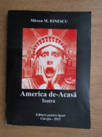 Mircea M. Ionescu - America de-acasa