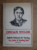 Oscar Wilde - Balada inchisorii din Reading (editie bilingva)