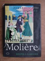 Anticariat: Pierre Descaves - Monsieur Moliere