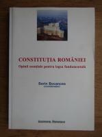 Sorin Bocancea - Constitutia Romaniei. Opinii esentiale pentru legea fundamentala