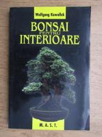 Anticariat: Wolfgang Kawollek - Bonsai pentru interioare