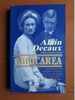 Anticariat: Alain Decaux - Abdicarea