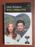 Anticariat: Alicia Thompson - Raul sperantei