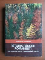 Anticariat: Constantin C. Giurescu - Istoria padurii romanesti din cele mai vechi timpuri pana astazi