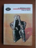 Anticariat: Constantin Radulescu Motru - Timp si destin