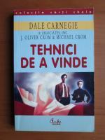 Dale Carnegie - Tehnici de a vinde