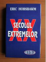 Anticariat: Eric Hobsbawm - Secolul extremelor
