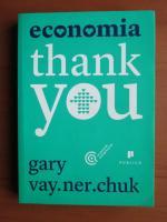 Gary Vay.Ner.Chuk - Economia thank you