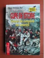Anticariat: Hans-Christian Huf - Clipe de istorie. Ceasuri de cumpana ale omenirii