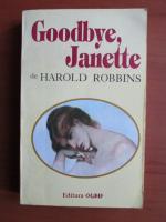 Anticariat: Harold Robbins - Goodbye, Janette