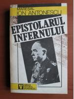 Anticariat: Ion Antonescu - Epistolarul infernului
