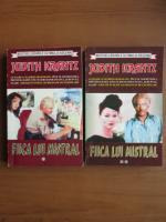 Judith Krantz - Fiica lui Mistral (2 volume)