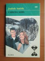 Anticariat: Judith Smith - Cabana alba