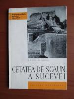Anticariat: M. D. Matei - Cetatea de scaun a Sucevei