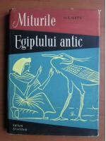 Anticariat: M. E. Matie - Miturile Egiptului antic