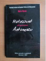 Anticariat: Marcu Rozen - Holocaust sub guvernarea Antonescu
