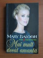 Anticariat: Mary Balogh - Mai mult decat amanta