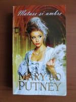 Anticariat: Mary Jo Putney - Matase si umbre