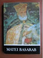 Nicolae Stoicescu - Matei Basarab
