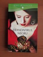Nora Roberts - Trandafirul negru