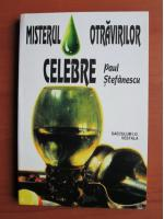 Anticariat: Paul Stefanescu - Misterul otravirilor celebre
