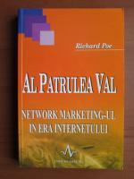 Anticariat: Richard Poe - Al patrulea val. Network marketingul in era internetului