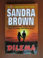 Anticariat: Sandra Brown - Dilema