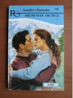 Anticariat: Sandra Chastain - Frumusete arctica