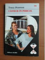 Anticariat: Tracy Pearson - Casnicie in pericol