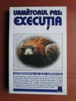 Anticariat: Urmatorul pas executia. Autobiografia lui Oleg Gordievski