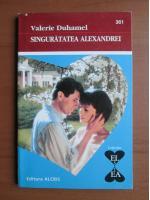 Anticariat: Valerie Duhamel - Singuratatea Alexandrei