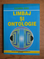 Alexandru Boboc - Limbaj si ontologie