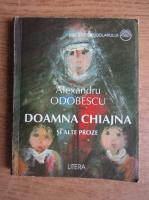 Anticariat: Alexandru Odobescu - Doamna Chiajna si alte proze