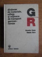 Anticariat: Alexandru Roman - Dictionar de materiale, utilaje si mijloace de transport german-roman
