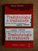 Anticariat: Dana Grasso - Traduttologia e traduzione