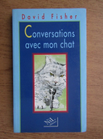 Anticariat: David Fisher - Conversation avec mon chat
