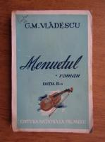 Anticariat: G. M. Vladescu - Menuetul (1942)