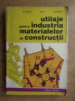 Gheorghe Iordache, Gheorghe Ene, M. Rasidescu - Utilaje pentru industria materialelor de constructii