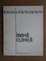 Anticariat: Ioana Craciunescu - Iarna clinica