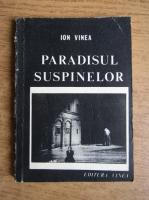 Ion Vinea - Paradisul suspinelor