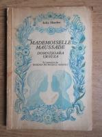 Anticariat: Iulia Hasdeu - Mademoiselle maussade (editie bilingva franceza si romana)