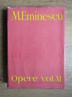 Anticariat: Mihai Eminescu - Opere (volumul 11)