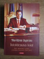 Anticariat: Mihai Razvan Ungureanu - Intotdeauna loial. Note diplomatice pentru o Romanie moderna (2005-2007)