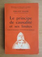 Anticariat: Philipp Frank - Le principe de causalite et ses limites (1937)