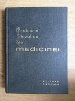 Anticariat: Probleme filozofice ale medicinei